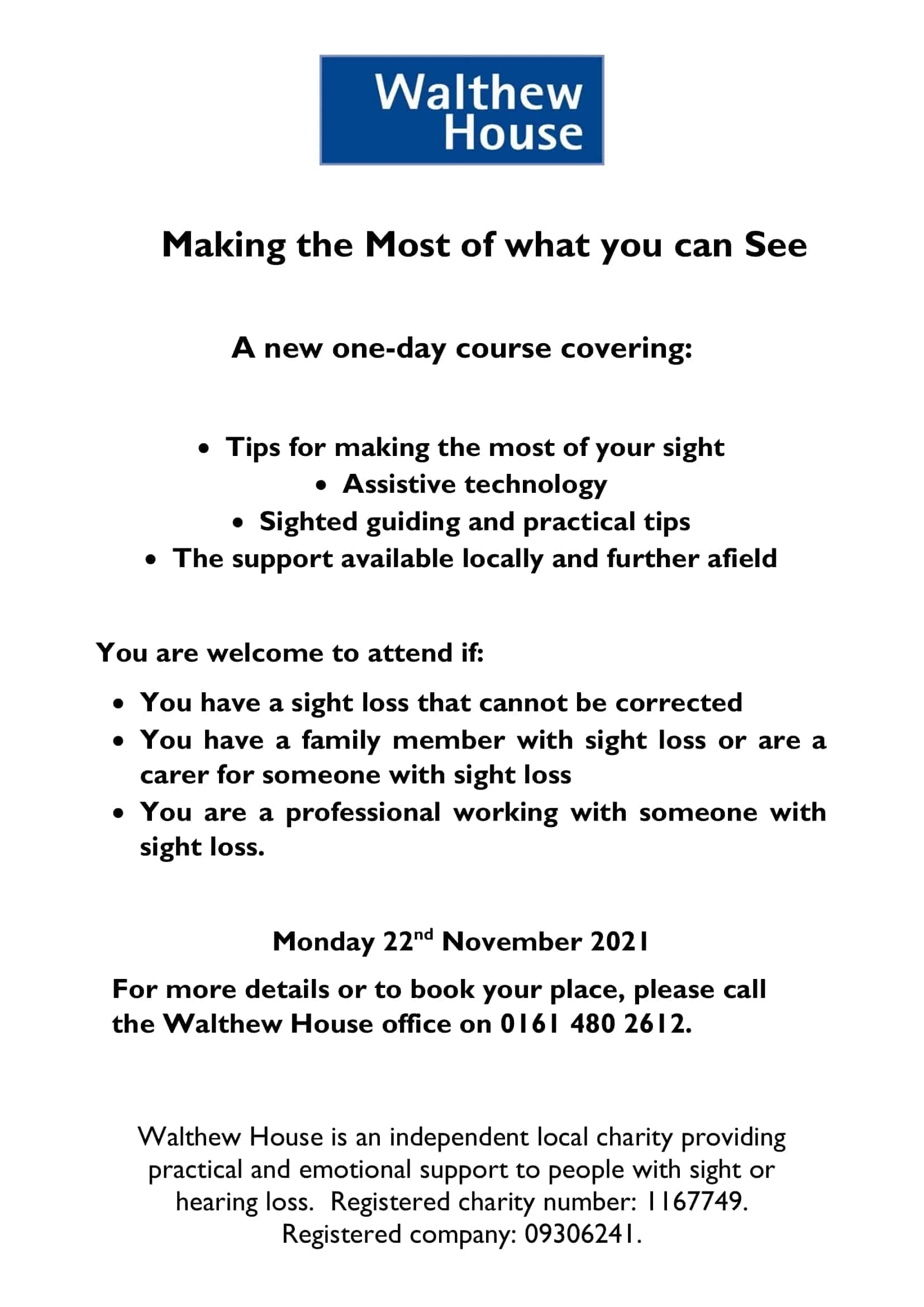 Read more about the article Making the Most of what you can See – Monday 22nd November 2021